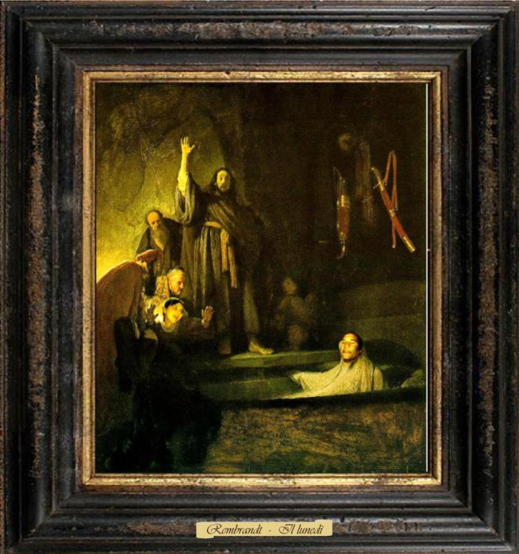 Rembrandt - Il lunedì